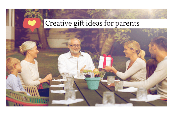 Creative Gifts For Parents To Celebrate The Special Bond
